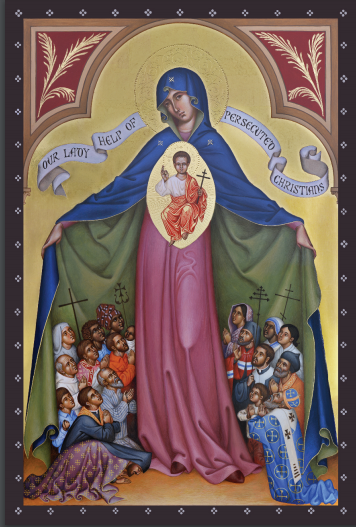 MARIAN PRAYER - OUR LADY HELP OF PERSECUTED CHRISTIANS